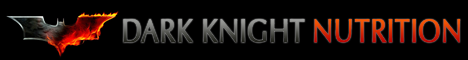 Dark Knight Nutrition - Nutrition